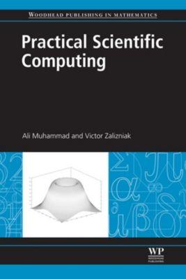 Practical Scientific Computing, Muhammad Ali, Victor Zalizniak