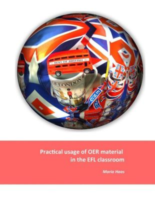 Practical usage of OER material in the EFL classroom, Maria Haas