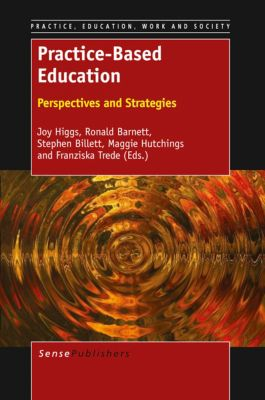 Practice, Education, Work and Society: Practice-Based Education