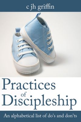 Practices of Discipleship, c jh griffin