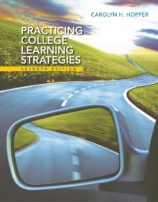 Practicing College Learning Strategies, Carolyn Hopper