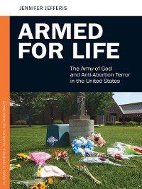 Praeger Security International: Armed for Life, Jennifer Jefferis