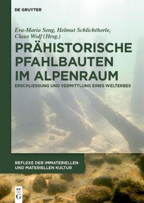Prähistorische Pfahlbauten im Alpenraum