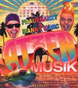 Präsentieren Atzen Musik Vol. 1, Frauenarzt & Manny Marc