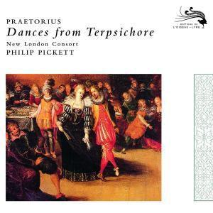 Praetorius: Dances from Terpsichore, 1612, Philip Pickett, Nlc
