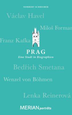 Prag. Eine Stadt in Biographien, Norbert Schreiber