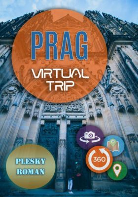 Prag – Virtual Trip, Roman Plesky