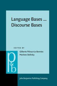 Pragmatics & Beyond New Series: Language Bases ... Discourse Bases
