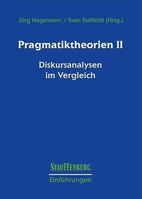 Pragmatiktheorien, Diskursanalysen im Vergleich
