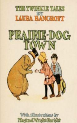 Prairie-Dog Town, L. Frank Baum