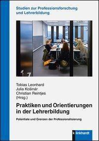 Praktiken und Orientierungen in der Lehrerbildung -  pdf epub