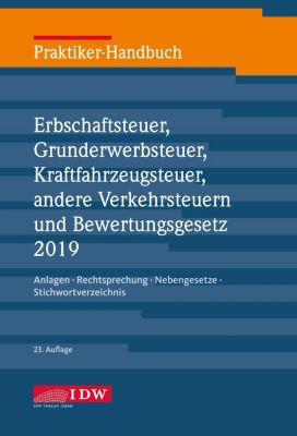 Praktiker-Handbuch Erbschaftsteuer, Grunderwerbsteuer, Kraftfahrzeugsteuer, andere Verkehrsteuern und Bewertungsgesetz 2 - Michael Roscher |