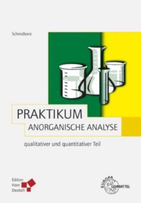 Praktikum Anorganische Analyse (PDF), Bertram Schmidkonz