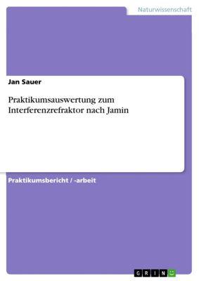 Praktikumsauswertung zum Interferenzrefraktor nach Jamin, Jan Sauer