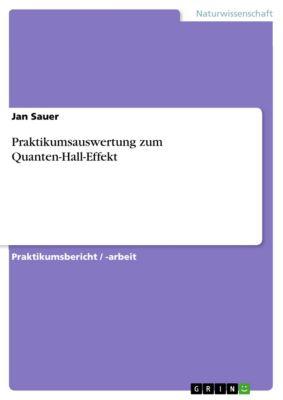 Praktikumsauswertung zum Quanten-Hall-Effekt, Jan Sauer