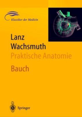 Praktische Anatomie: Bd.2 / 6 Bauch, H. Loeweneck, G. Feifel