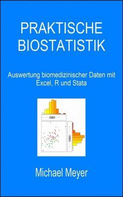 Praktische Biostatistik, Michael Meyer