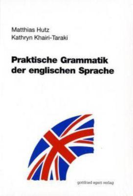 Praktische Grammatik der englischen Sprache, Matthias Hutz, Kathryn Khairi-Taraki