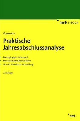 Praktische Jahresabschlussanalyse, Mathias Graumann