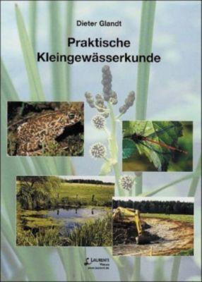 Praktische Kleingewässerkunde, Dieter Glandt