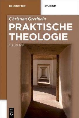 Praktische Theologie, Christian Grethlein