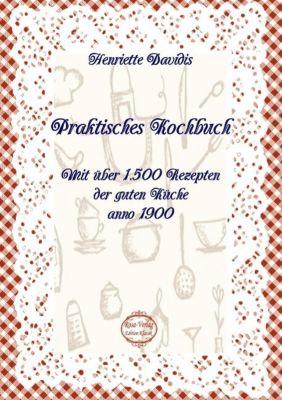 Praktisches Kochbuch - Henriette Davidis pdf epub