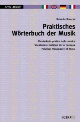 Praktisches Wörterbuch der Musik, Roberto Braccini