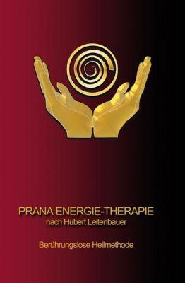 Prana Energie-Therapie - Hubert Leitenbauer pdf epub