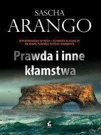 Prawda i inne kłamstwa, Sascha Arango