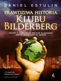 Prawdziwa historia Klubu Bilderberg, Daniel Estulin