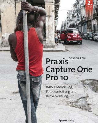 Praxis Capture One Pro 10, Sascha Erni