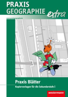 Praxis Geographie: Praxis Geographie extra: Praxis Blätter