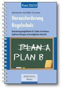 Praxis TEACCH: Herausforderung Regelschule, Antje Tuckermann, Anne Häußler, Eva Lausmann