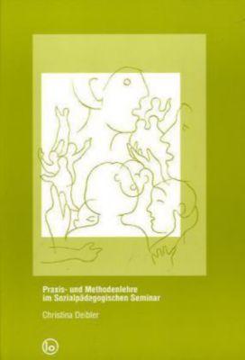 Praxis und Methodenlehre im Sozialpädagogischen Seminar, Christina Deibler