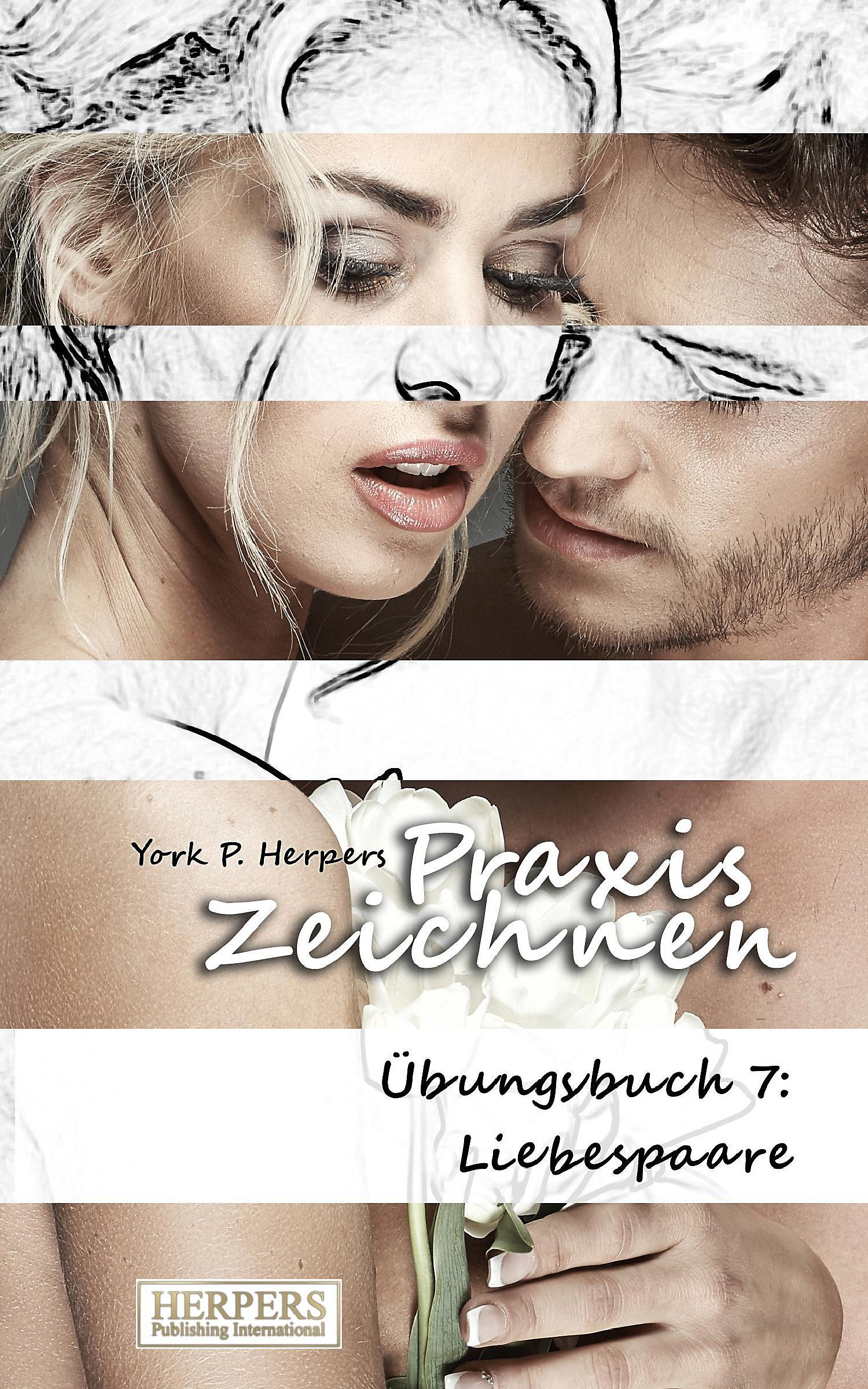 Praxis Zeichnen Ubungsbuch 7 Liebespaare Buch Versandkostenfrei