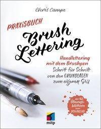 Praxisbuch Brush Lettering, Chris Campe