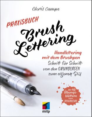 Praxisbuch Brush Lettering, Chris Campe