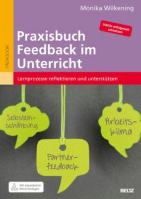 Praxisbuch Feedback im Unterricht, Monika Wilkening