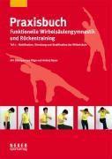 Praxisbuch funktionelle Wirbelsäulengymnastik und Rückentraining, Olga Bauer, Andrej Bauer