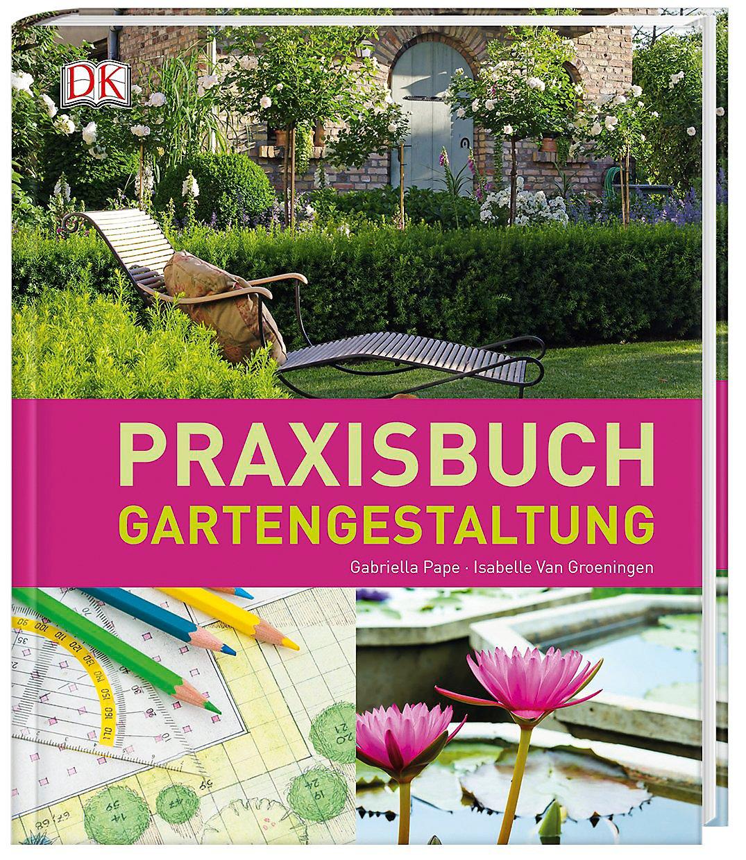 Praxisbuch Gartengestaltung Buch Portofrei Bei Weltbild.de