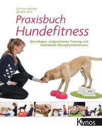 Praxisbuch Hundefitness, Carmen Heritier, Sandra Rutz