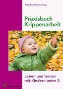 Praxisbuch Krippenarbeit