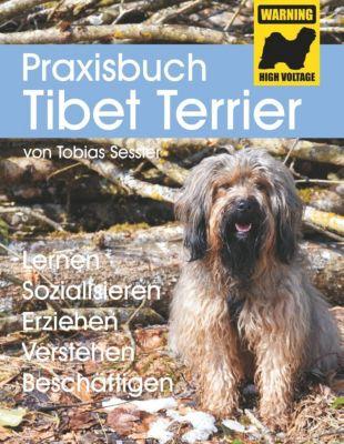 Praxisbuch Tibet Terrier, Tobias Sessler