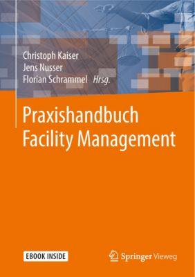 Praxishandbuch Facility Management