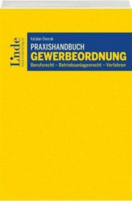 Praxishandbuch Gewerbeordnung (f. Österreich) - Tatjana Dworak  