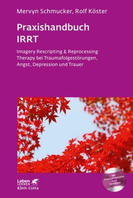 Praxishandbuch IRRT, Mervyn Schmucker, Rolf Köster