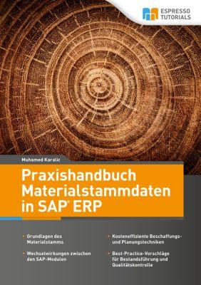 Praxishandbuch Materialstammdaten in SAP ERP, Muhamed Karalic