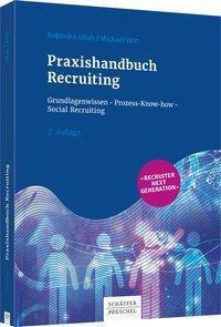 Praxishandbuch Recruiting, Robindro Ullah, Michael Witt