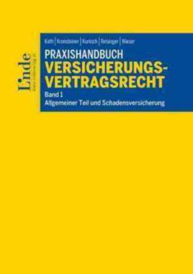 Praxishandbuch Versicherungsvertragsrecht (f. Österreich)