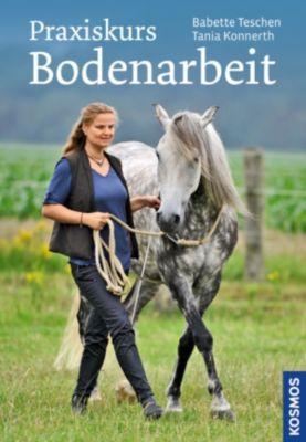 Praxiskurs Bodenarbeit, Tania Konnerth, Babette Teschen